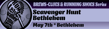 Brews, Clues and Running Shoes – Scavenger Hunt – Bethlehem